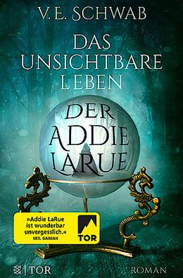 Neuerscheinungen April Mai Juni: Das unsichtbare Leben der Addie LaRue