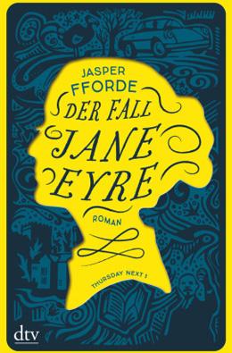 Neuerscheinungen April Mai Juni: Der Fall Jane Eyre
