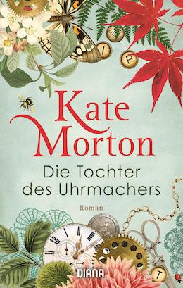 Cover Die Tochter des Uhrmachers von Kate Morton
