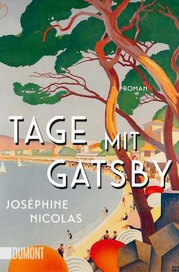 Buchcover Tage mit Gatsby von Joséphine Nicolas